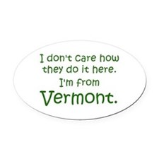 From Vermont Oval Car Magnet
