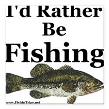 """Kids """"Rather Be Fishing"""" Bass Square Car"""