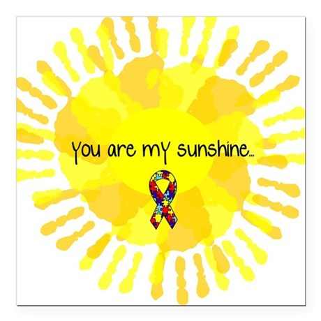 You are my Sunshine Square Car Magnet