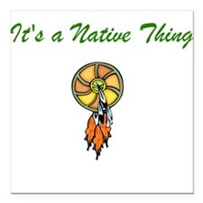 Native Thing Square Car Magnet