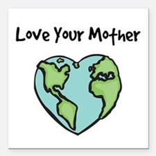 """Love Your Mother"" Creeper Square Car Magnet"