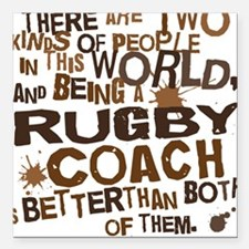Rugby Coach (Funny) Gift Square Car Magnet