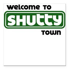 Welcome to Shutty Town Square Car Magnet