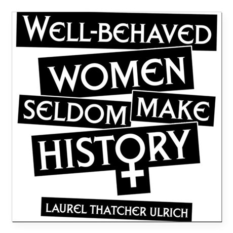 WELL-BEHAVED WOMEN Square Car Magnet