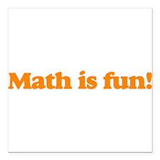 Math is Fun (Orange) [Square Car Magnet]