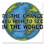 Be the change Square Car Magnets