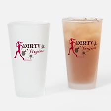 Dirty Virgins Drinking Glass