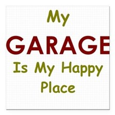 My Garage is my Happy Place Square Car Magnet