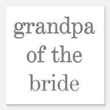 Grandpa of Bride Grey Text Square Car Magnet
