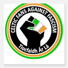 Celtic Fans Against Fascism Square Car Magnet