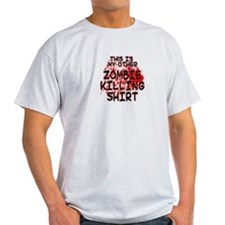 This is my other Zombie Killing Shirt T-Shirt
