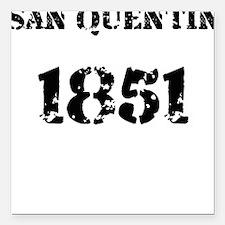 San Quentin Square Car Magnet