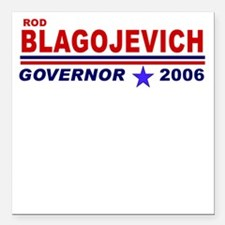 Rod Blagojevich Square Car Magnet