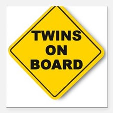 Twins on board Square Car Magnet