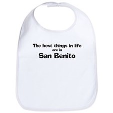 San Benito: Best Things Bib