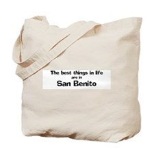 San Benito: Best Things Tote Bag