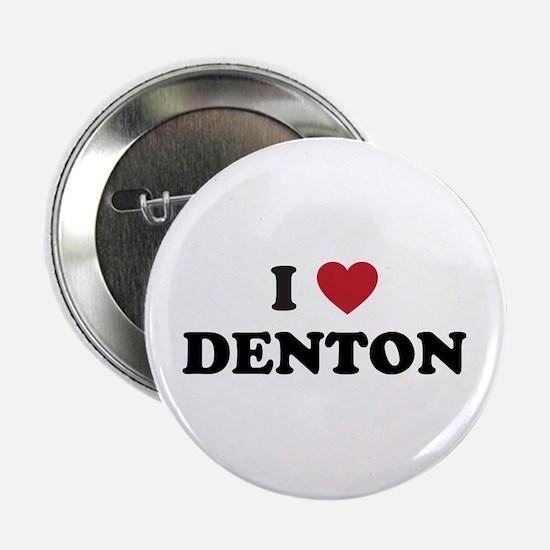 """DENTON.png 2.25"""" Button"""