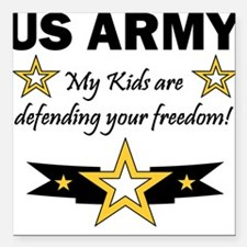 My Kids are .. US Army Square Car Magnet
