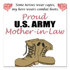 Proud US Army Mother-In-Law Square Car Magnet
