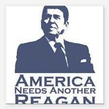 America Needs Another Reagan Square Car Magnet