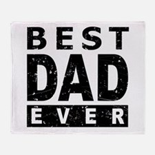 Best Dad Ever Throw Blanket