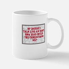 Idiot Talk Mug