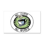 No Coffee, No Workee Rectangle Car Magnet
