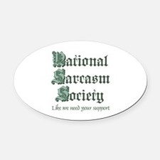 National Sarcasm Society Oval Car Magnet