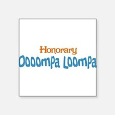 "honoraryooomp.png Square Sticker 3"" x 3"""