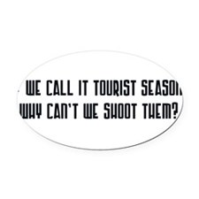 touristseason2.png Oval Car Magnet