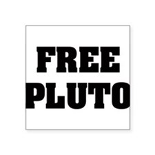 "freepluto.png Square Sticker 3"" x 3"""