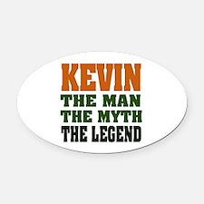 Kevin The Legend Oval Car Magnet