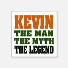 "Kevin The Legend Square Sticker 3"" x 3"""