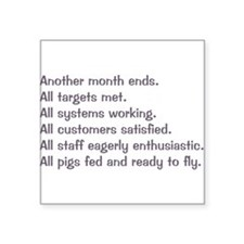 """anothermonthends dark.png Square Sticker 3"""" x 3"""""""