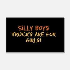 trucksareforgirlswhite.png Car Magnet 20 x 12