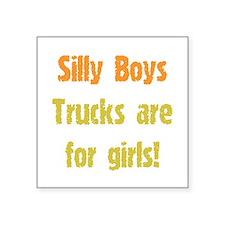 "Trucks are for Girls Square Sticker 3"" x 3&qu"
