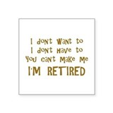 Funny retirement Stickers & Flair