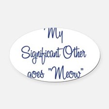 othergoesmeow dark.png Oval Car Magnet