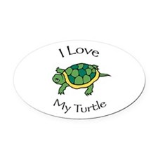 I love my Turtle Oval Car Magnet