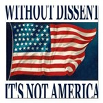 WITHOUTDISSENT2b.png Square Car Magnet 3