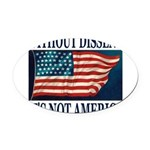 WITHOUTDISSENT2b.png Oval Car Magnet