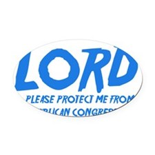 lordprotectmefromrepublicans dark.png Oval Car Mag