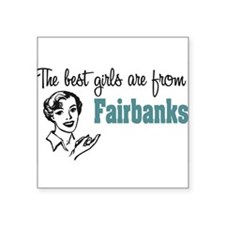 "coolestgirlsFairbanks.png Square Sticker 3"" x 3"""