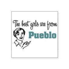 "coolestgirlsPueblo.png Square Sticker 3"" x 3"""