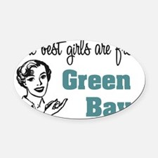 coolestgirlsGreenBay.png Oval Car Magnet