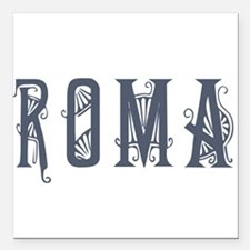 "roma1.png Square Car Magnet 3"" x 3"""