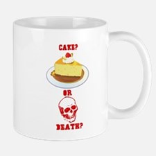 Cake or Death? Mug