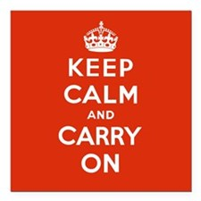 Keep Calm and Carry On Square