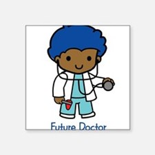 """19994010futuredoctor.png Square Sticker 3"""" x 3"""""""