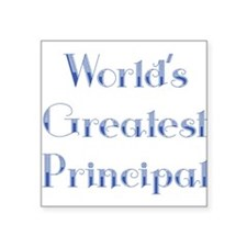 worlds greatest Principal dark.png Square Sticker